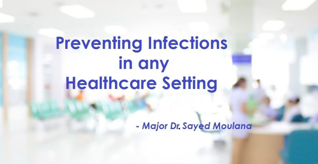 Preventing Infections in any healthcare setting