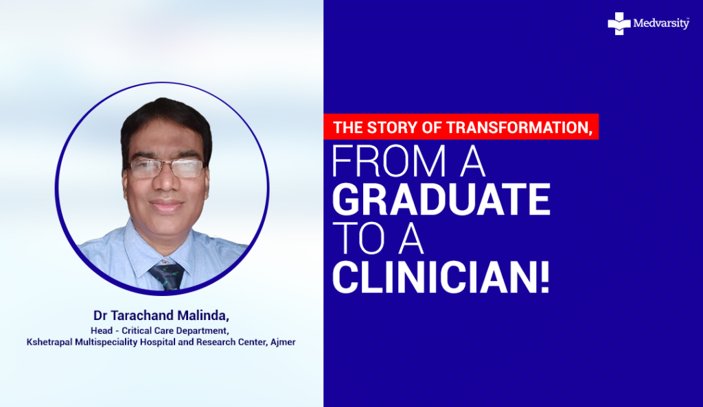 Success Stories at Medvarsity #1 – Dr Tarachand