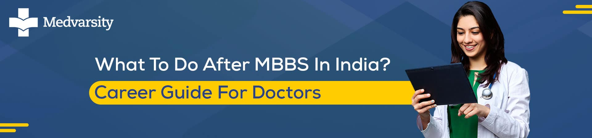 What To Do After MBBS In India? – Career Guide For Doctors